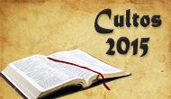 Cultos de 2015