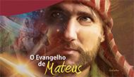 O Evangelho de Mateus - Escola Sabatina 2º Trimestre 2016
