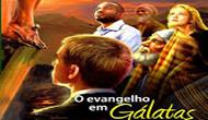 O Evangelho em Gálatas - Escola Sabatina 3º Trimestre 2017