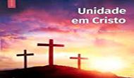 Unidade em Cristo- Escola Sabatina 4º Trimestre 2018